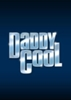 DADDY COOL - The Musical